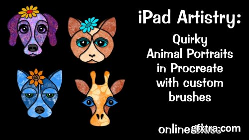 iPad Artistry: Quirky Animal Portraits - with custom Procreate brushes
