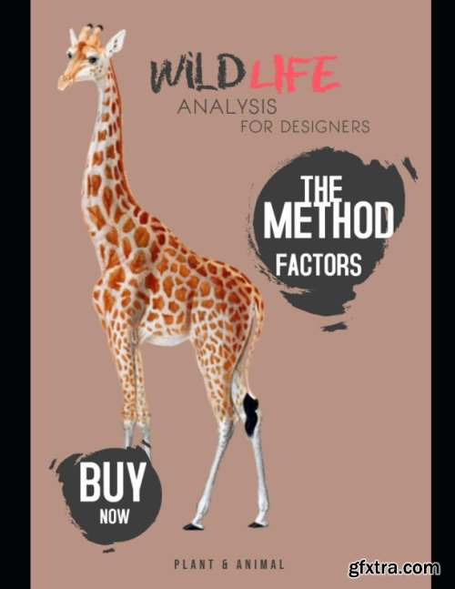 Wildlife Analysis For Designers: The Method Factors