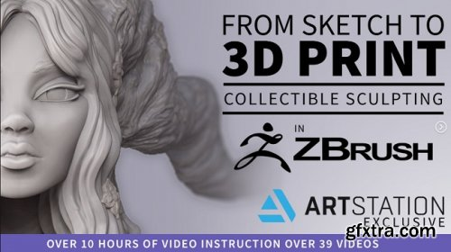 Artstation – From Sketch to 3D Print – Collectible Sculpting in ZBrush for 3D Printing