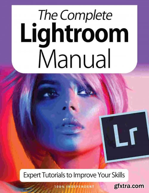 The Complete Lightroom Manual - 9th Edition, 2021