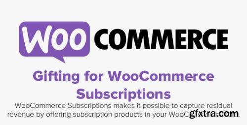 WooCommerce - Gifting for WooCommerce Subscriptions v2.1.3
