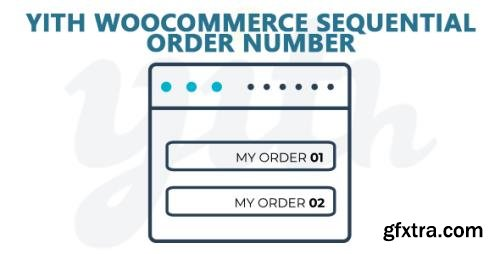YiThemes - YITH WooCommerce Sequential Order Number Premium v1.2.12