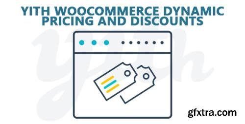 YiThemes - YITH WooCommerce Dynamic Pricing and Discounts Premium v2.1.6