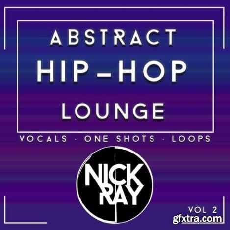 Nick Ray Sounds Abstract Hip-Hop Lounge Vol 2 WAV