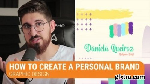 How to Create a Personal Brand: Graphic Design