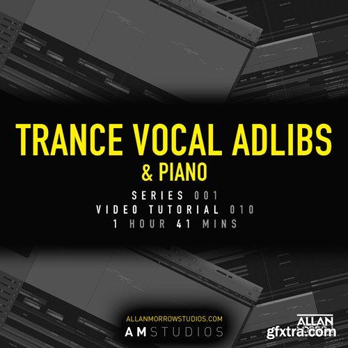 Allan Morrow Trance Vocal Adlibs and Piano