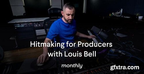 Monthly Hitmaking for Producers with Louis Bell Repack Only