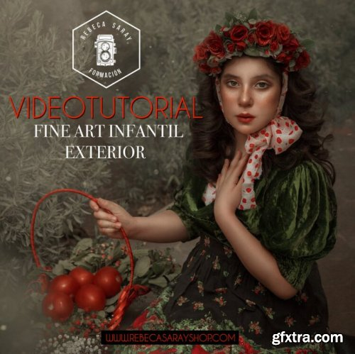 Rebeca Saray – Fine Art Children's Exterior (Video Tutorial)
