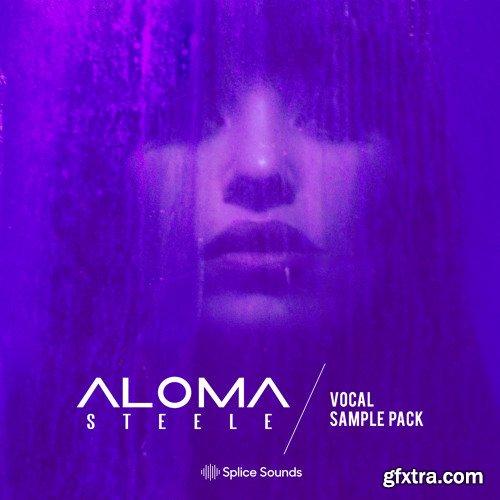 Splice Aloma Steele's Vocal Sample Pack WAV