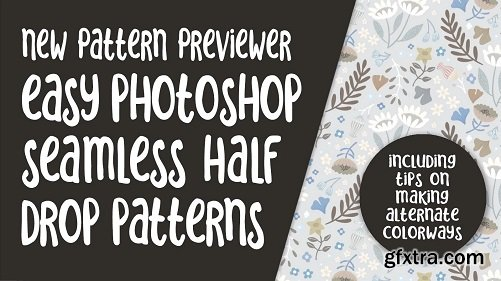 Seamless Half Drop Repeat and Exploring Colorway Options Using Pattern Preview in Photoshop 2021