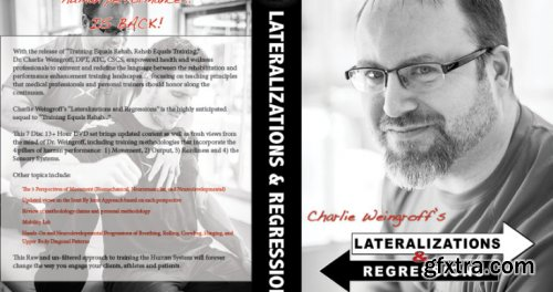 Charlie Weingroff - Lateralizations & Regressions