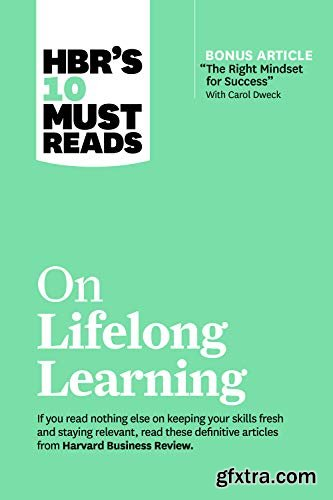 HBR\'s 10 Must Reads on Lifelong Learning