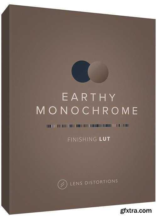 Lens Distortions - Earthy Monochrome Finishing LUT