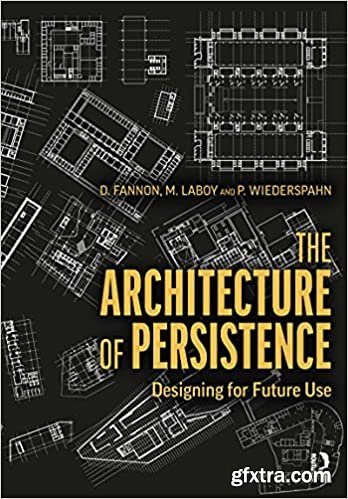 The Architecture of Persistence: Designing for Future Use