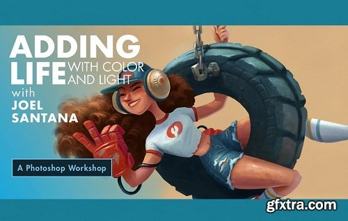 Adding Life with Color & Light - A Photoshop Workshop