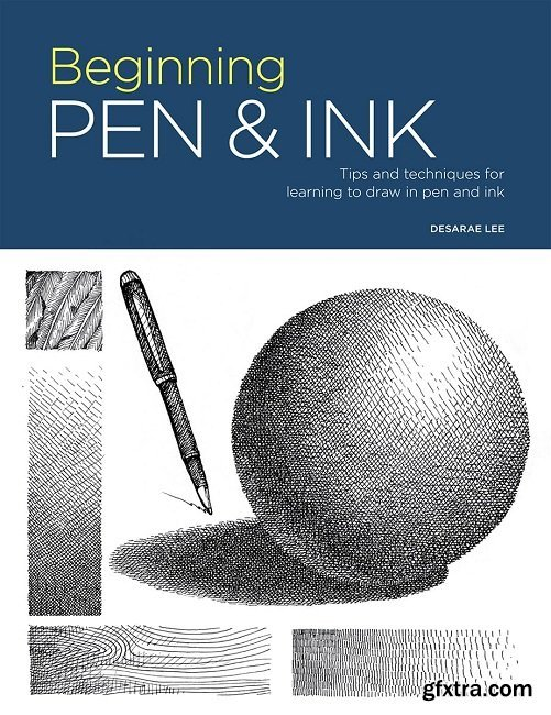 Portfolio: Beginning Pen & Ink: Tips and techniques for learning to draw in pen and ink (Portfolio)