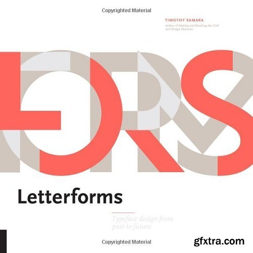 Letterforms : Type Design From Past to Future