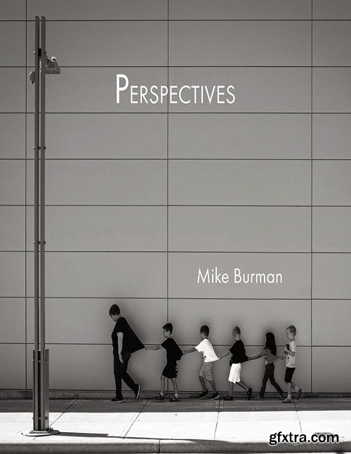 Perspectives: Street Photography Images from a Small City