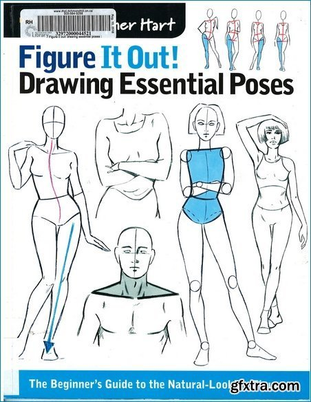Figure it Out! Drawing Essential Poses: The Beginner\'s Guide to the Natural-Looking Figure