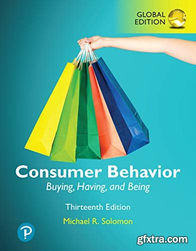 Consumer Behavior: Buying, Having, and Being 13th Edition