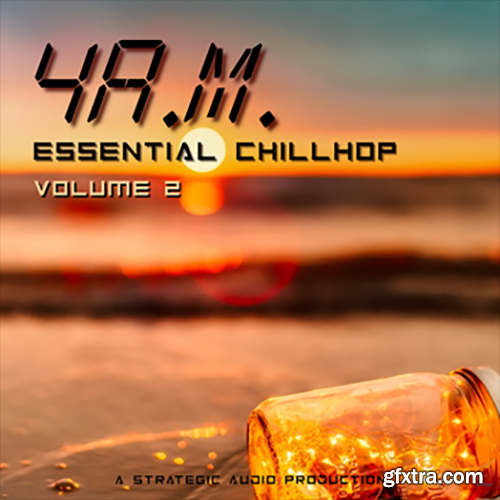 Strategic Audio 4 AM Essential Chillhop 2 WAV MiDi