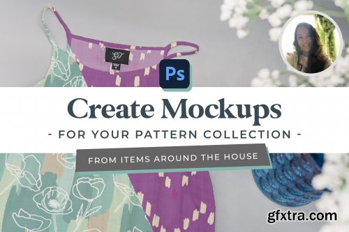 Create Realistic Mock-ups for Your Pattern Collection and Designs