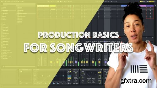Music Production For Songwriters: Ableton Live 11 For Beginners
