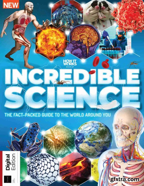 How It Works: Book of Incredible Science - 3rd Edition, 2021