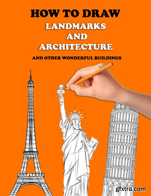 How To Draw Landmarks and Architecture: how to draw buildings architecture