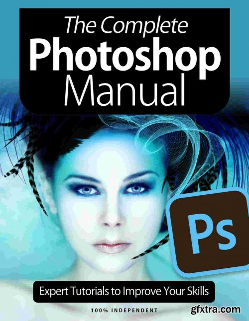 The Complete Photoshop Manual - 8th Edition 2021