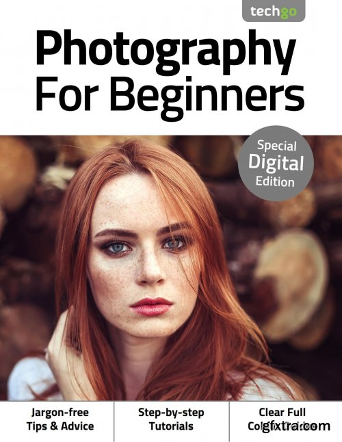 Photography For Beginners - 3rd Edition 2020