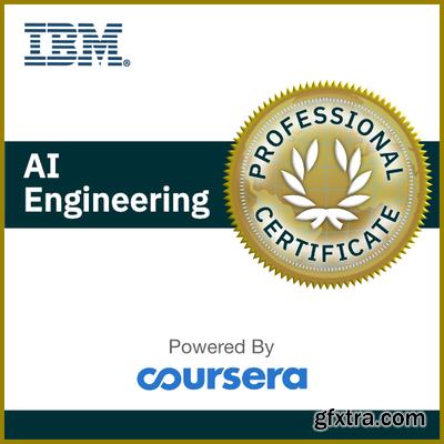 Coursera - IBM AI Engineering Professional Certificate