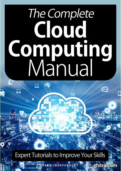 The Complete Cloud Computing Manual - 8th Edition, 2021 (True PDF)