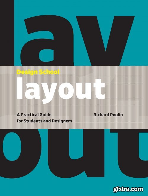 Design School : Layout: a Practical Guide for Students and Designers