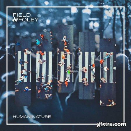 Field and Foley Human Nature WAV