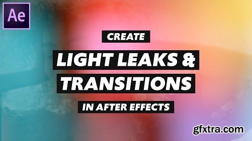 Create Light Leaks and Transitions in After Effects