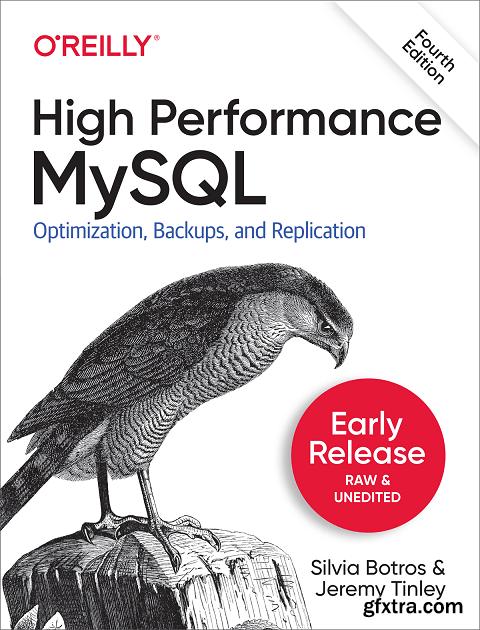 High Performance MySQL, 4th Edition