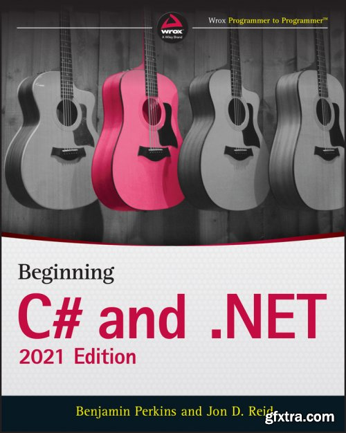 Beginning C# and .NET, 2021th Edition