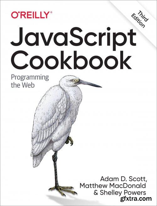 JavaScript Cookbook: Programming the Web, 3rd Edition