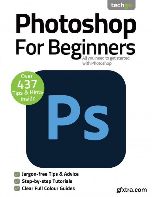 Photoshop for Beginners – 7th Edition, 2021