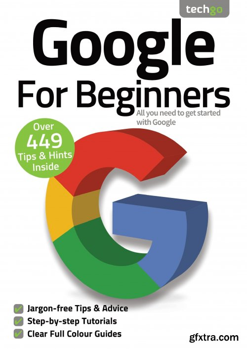 Google For Beginners - 7th Edition, 2021