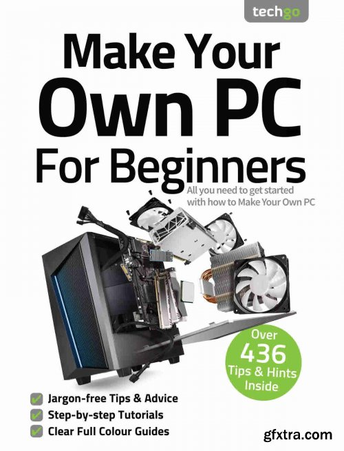 Make Your Own PC For Beginners - 7th Edition, 2021
