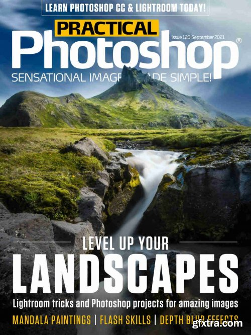 Practical Photoshop - Issue 126, September 2021
