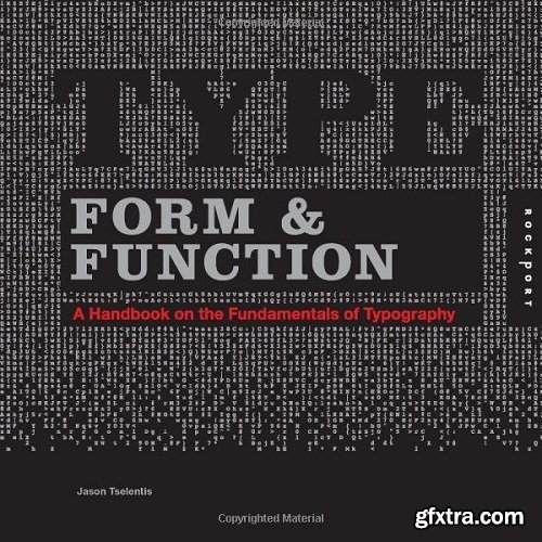 Type Form & Function: A Handbook on the Fundamentals of Typography