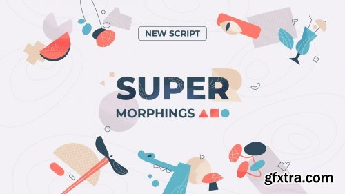 Super Morphings 1.0.2 for After Effects