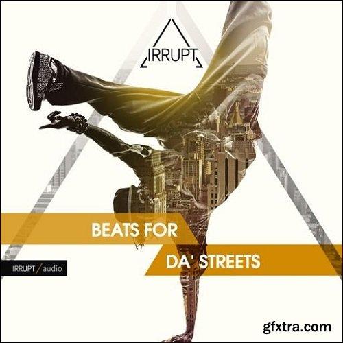 Irrupt Audio Beats For Da' Streets WAV