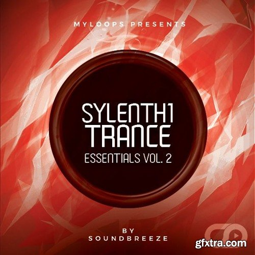 SoundBreeze Sylenth1 Trance Essentials Vol 2 FXB