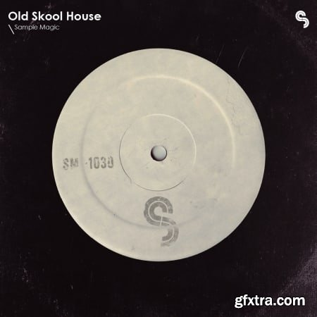 Sample Magic Old Skool House MULTiFORMAT