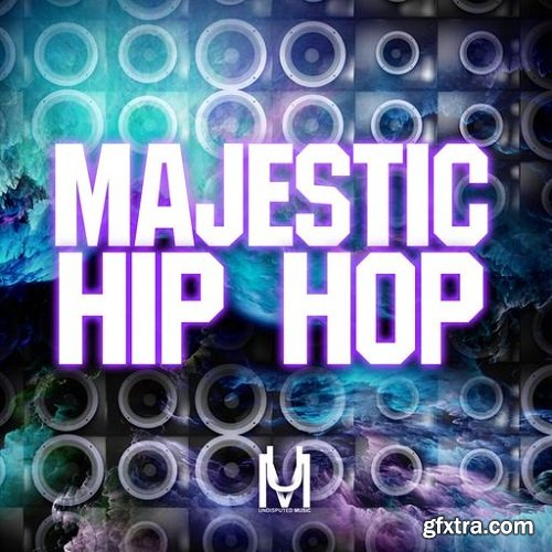 Undisputed Music Majestic Hip Hop WAV