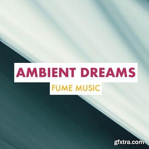 Fume Music Ambient Dreams WAV